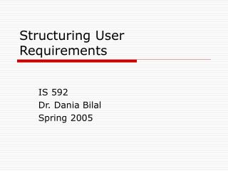 Structuring User Requirements