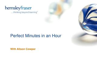 Perfect Minutes in an Hour