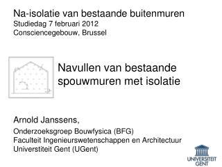 Arnold Janssens, Onderzoeksgroep Bouwfysica (BFG)