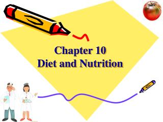 Chapter 10   Diet and Nutrition