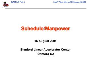 Schedule/Manpower