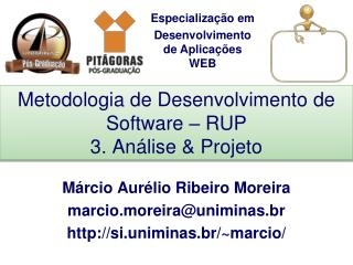 Metodologia de Desenvolvimento de Software – RUP 3. Análise & Projeto