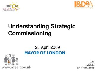 Understanding Strategic Commissioning