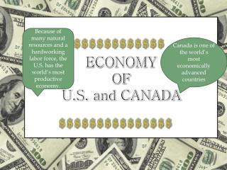 ECONOMY OF  U.S. and CANADA