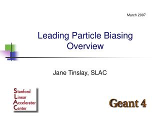Leading Particle Biasing Overview