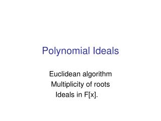 Polynomial Ideals