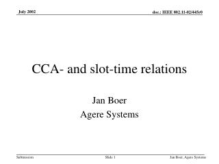CCA- and slot-time relations