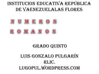 INSTITUCION EDUCATIVA  REP�BLICA DE VAENEZUELALAS  FLORES