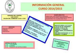 INFORMACIÓN GENERAL        CURSO 2014/2015