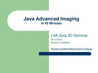 Java Advanced Imaging in 45 Minuten
