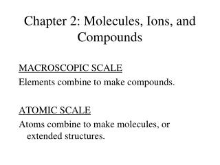 Chapter 2: Molecules, Ions, and Compounds