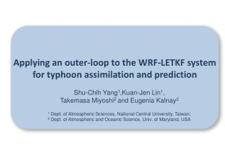 Applying an outer-loop to the WRF-LETKF system for typhoon assimilation and prediction