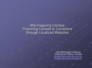 (Re)imagining Canada: Projecting Canada to Canadians through Localized Websites