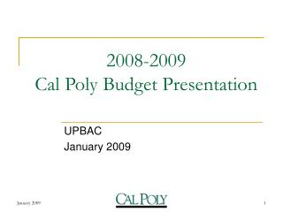 2008-2009 Cal Poly Budget Presentation