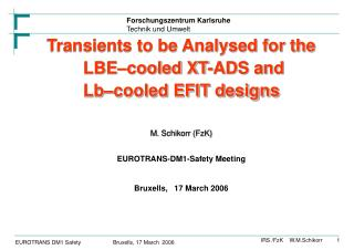 Transients to be Analysed for the  LBE–cooled XT-ADS and  Lb–cooled EFIT designs