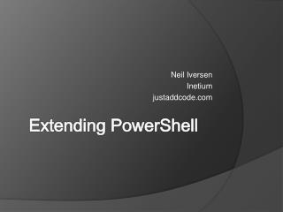 Extending PowerShell