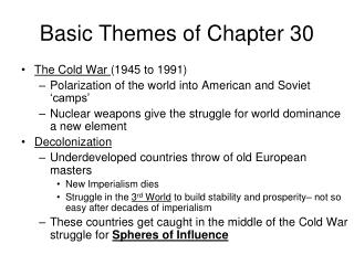 Basic Themes of Chapter 30
