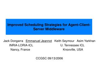 Improved Scheduling Strategies for Agent-Client-Server Middleware