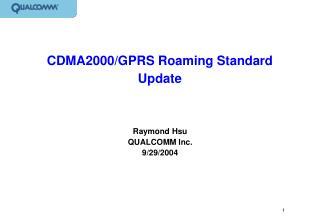 CDMA2000/GPRS Roaming Standard Update