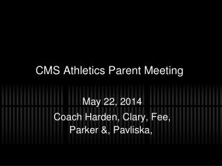 CMS Athletics Parent Meeting