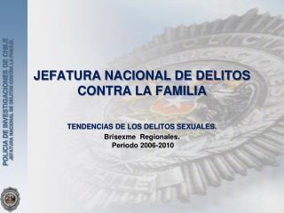 JEFATURA NACIONAL DE DELITOS CONTRA LA FAMILIA