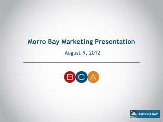 Morro Bay Marketing Presentation
