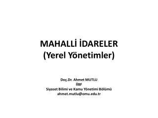 MAHALLİ İDARELER (Yerel Yönetimler)