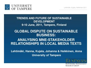 TRENDS AND FUTURE OF SUSTAINABLE DEVELOPMENT 9-10 June, 2011, Tampere, Finland