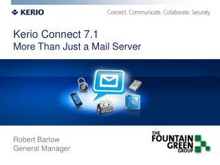 Kerio Connect 7.1 More Than Just a Mail Server