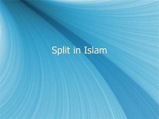 Split in Islam