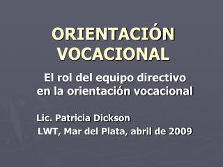 ORIENTACI�N VOCACIONAL