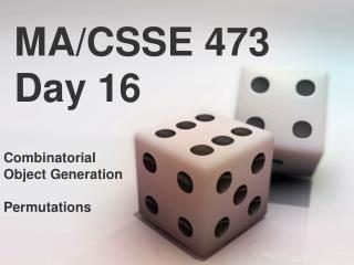 MA/CSSE 473 Day 16