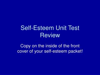 Self-Esteem Unit Test Review