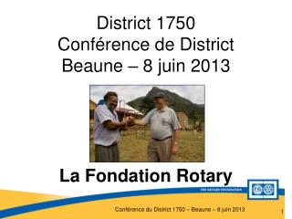 District 1750  Conférence de District Beaune – 8 juin 2013