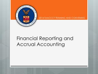 Financial Reporting and Accrual Accounting