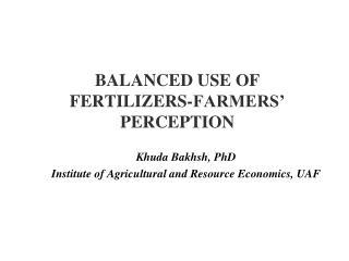 BALANCED USE OF FERTILIZERS-FARMERS' PERCEPTION