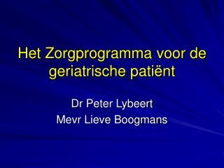 Het Zorgprogramma voor de geriatrische patiënt