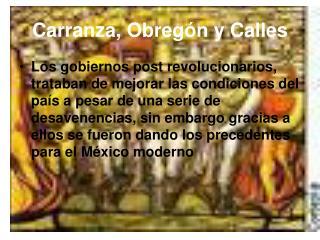 Carranza, Obreg ó n y Calles