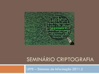 Seminário Criptografia