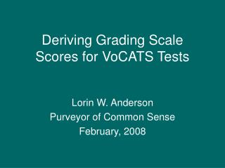 Deriving Grading Scale Scores for VoCATS Tests
