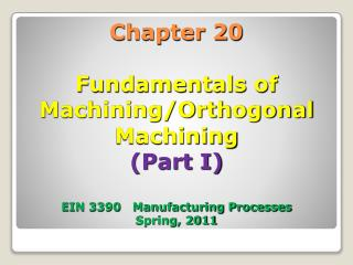 Chapter 20  Fundamentals of Machining