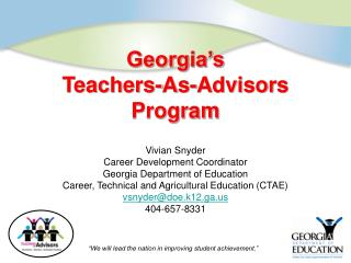 Georgia s  Teachers-As-Advisors  Program