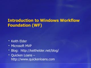 Introduction to Windows Workflow Foundation WF