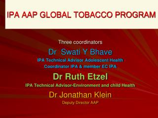 IPA AAP GLOBAL TOBACCO PROGRAM