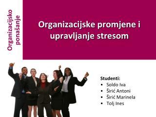 Organizacijske promjene i upravljanje stresom