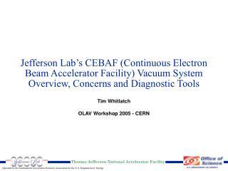 Tim Whitlatch OLAV Workshop 2005 - CERN