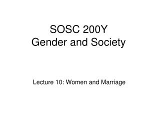 SOSC 200Y  Gender and Society
