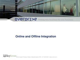 Online and Offline Integration