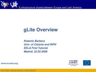 gLite Overview