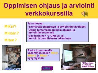 Oppimisen ohjaus ja arviointi verkkokurssilla
